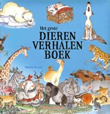 Het grote dierenverhalenboek   Daniela de Luca   9789048312573