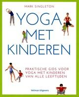 Yoga met kinderen | Mark Singleton | 9789048313112