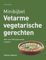 Vetarme vegetarische recepten | Anne Sheasby | 9789048313792
