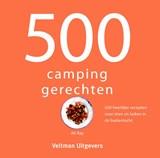 500 campinggerechten | Ali Ray | 9789048314706