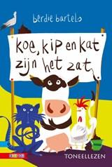 Koe, kip en kat zijn het zat   Berdie Bartels   9789048721511
