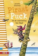 Piraat Puck en de ontvoering van Raaf   Janneke Schotveld   9789048731626