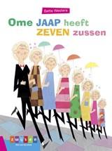 Ome Jaap heeft zeven zussen   Bette Westera   9789048732869