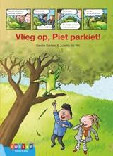 Vlieg op, Piet Parkiet!   Berdie Bartels   9789048732890
