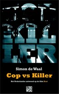 Cop vs Killer | Simon de Waal |