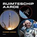 Jij bent astronaut van...ruimteschip Aarde | Sander Koenen |