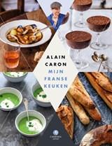 Mijn Franse keuken | Alain Caron | 9789048829200