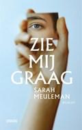 Zie mij graag   Sarah Meuleman  