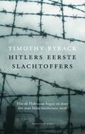Hitlers eerste slachtoffers | Timothy Ryback |