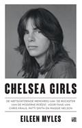 Chelsea Girls   Eileen Myles  