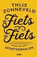 De Fiets. de fiets | Thijs Zonneveld |