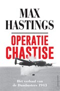Operatie Chastise   Max Hastings  