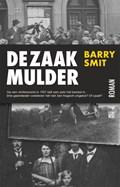 De zaak-Mulder   Barry Smit  