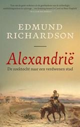 Alexandrië   Edmund Richardson   9789048860487