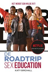 Sex Education - De roadtrip   Katy Birchall   9789048862641