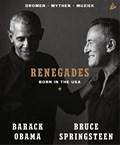 Renegades   Barack Obama ; Bruce Springsteen  