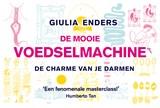 De mooie voedselmachine | Giulia Enders | 9789049805739