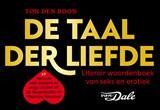 De taal der liefde | Ton den Boon ; Van Dale | 9789049806408