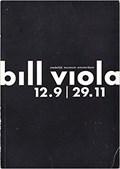 Bill Viola   Stedelijk Museum Amsterdam 12.9   29.11   VIOLA, Bill  