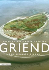 Griend | Laura Govers ; Valérie Reijers | 9789050118125