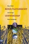 Resultaatgericht leiderschap   D. Ulrich & Zenger, J. / Smallwood, N.  