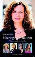 Machtige topvrouwen | Jessica de Jong |