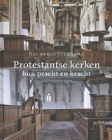 Protestantse kerken | Regnerus Steensma | 9789056152949