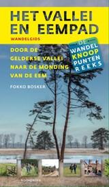 Het Vallei- en Eempad, Door de Gelderse Vallei naar de monding van de Eem - wandelgids | Fokko Bosker | 9789056156251