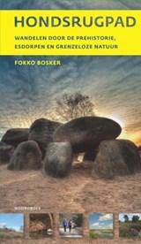 Wandelgids Hondsrugpad | Fokko Bosker | 9789056157500