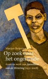 Op zoek naar het ongerijmde | Marjan Beijering | 9789056704162