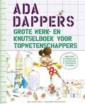 Ada Dappers grote werk- en knutselboek voor topwetenschappers | Andrea Beaty |