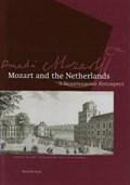 Mozart and the Netherlands   PEDDEMORS, Arie& SAMAMA, Leo  