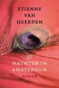 30 nachten in Amsterdam | Etienne van Heerden |