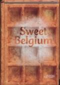 Sweet Belgium   Liesbeth Inghelram & Robert Inghelram  