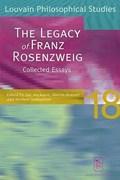 The Legacy of Franz Rosenzweig | Luc Anckaert & Martin Brasser & Norbert Samuelson |