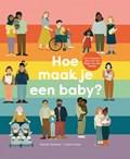 Hoe maak je een baby?   Rachel Greener  