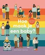 Hoe maak je een baby? | Rachel Greener | 9789059247970