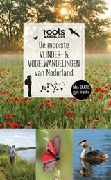 De mooiste vlinder- & vogelwandelingen van Nederland | Roots | 9789059563520