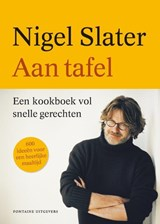 Aan tafel | Nigel Slater | 9789059565197