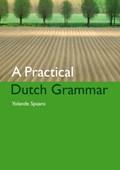 A Practical Dutch Grammar | Y. Spaans |