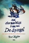 Het stormachtige leven van De Spiegel   B. Natter  