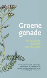 Groene genade | Jan Graafland | 9789060389072
