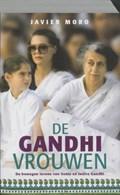De Ghandi vrouwen | J. Moro |