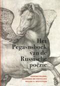 Het Pegasusboek van de Russische poëzie | Willem G. Weststeijn |
