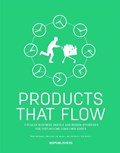 Products that Flow | Siem Haffmans ; Marjolein van Gelder |