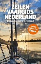 Zeilen vaargids Nederland   Zeilen Magazine   9789064107429