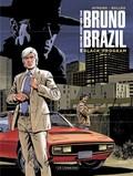 Bruno brazil, nieuwe avonturen 01. black program 1/2 | philippe aymond |