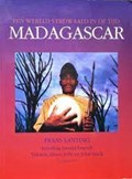 Madagascar | LANTING, Frans& JOLLY, Alison& HEYDEN, Marian van der |