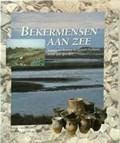 Bekermensen aan zee | GINKEL, van, Evert van& Hogestijn, Willem Jan |