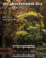 Het Amsterdamse Bos | Sofia Dupon ; Jouke van der Werf | 9789068687811